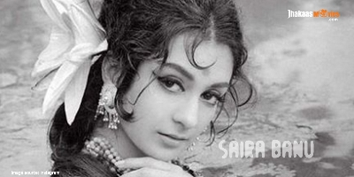 Happy Birthday Saira Banu